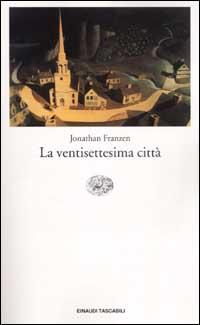 La ventisettesima città - Jonathan Franzen