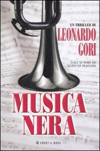 Musica nera - Gori, Leonardo