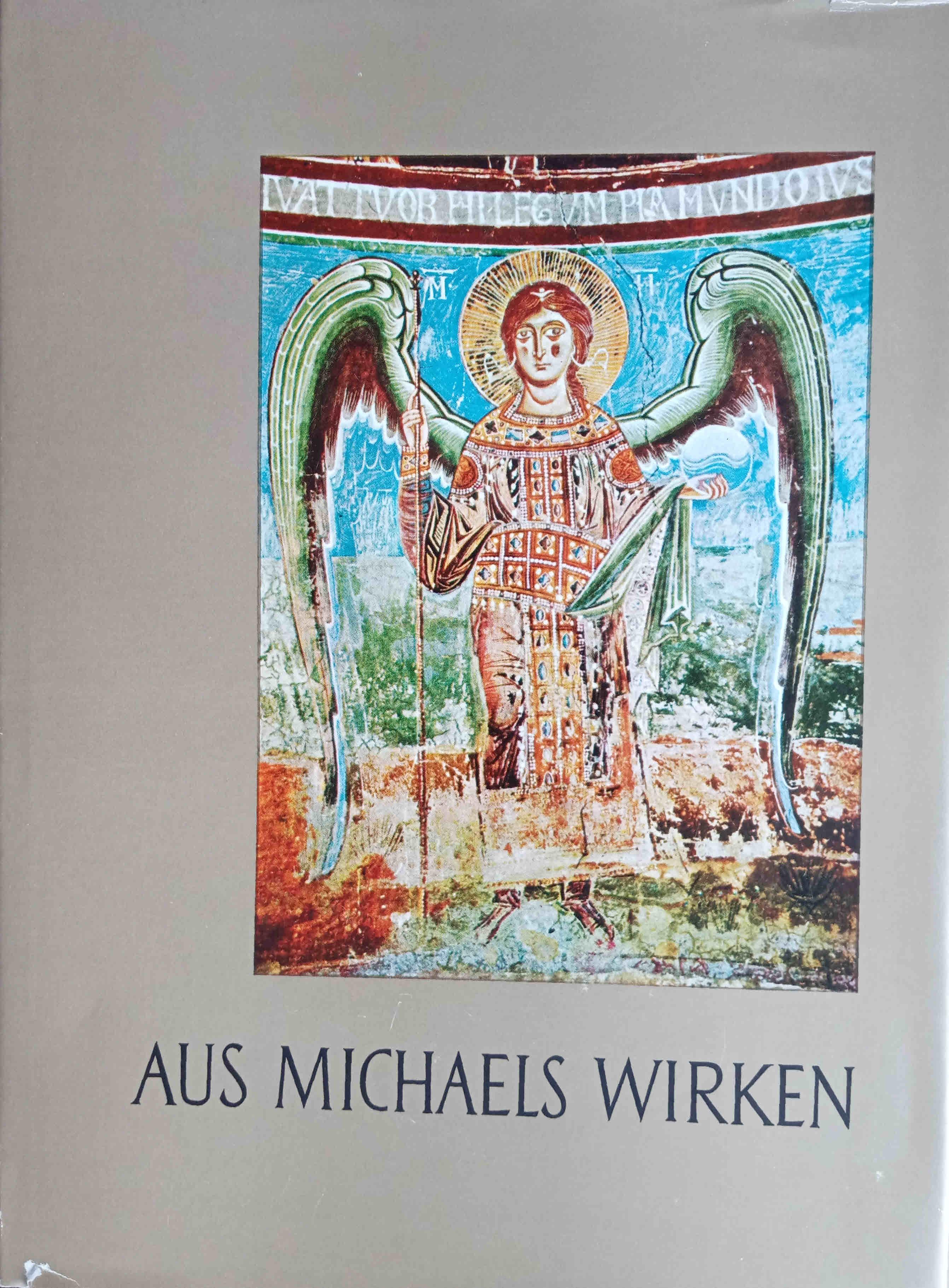 Aus Michaels Wirken : e. Legendensammlung. von: Baditz, Nora von