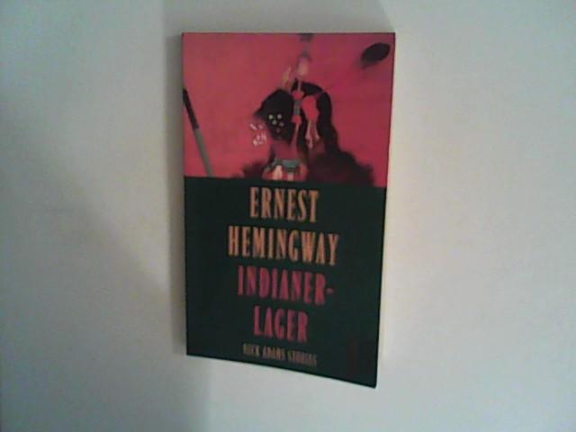 Indianerlager: Hemingway, Ernest: