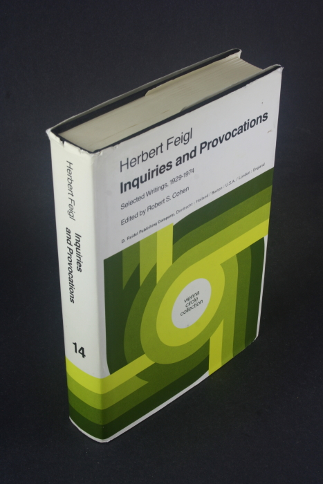 Inquiries and provocations: selected writings, 1929-1974. Edited by Robert S. Cohen - Feigl, Herbert, 1902-1988