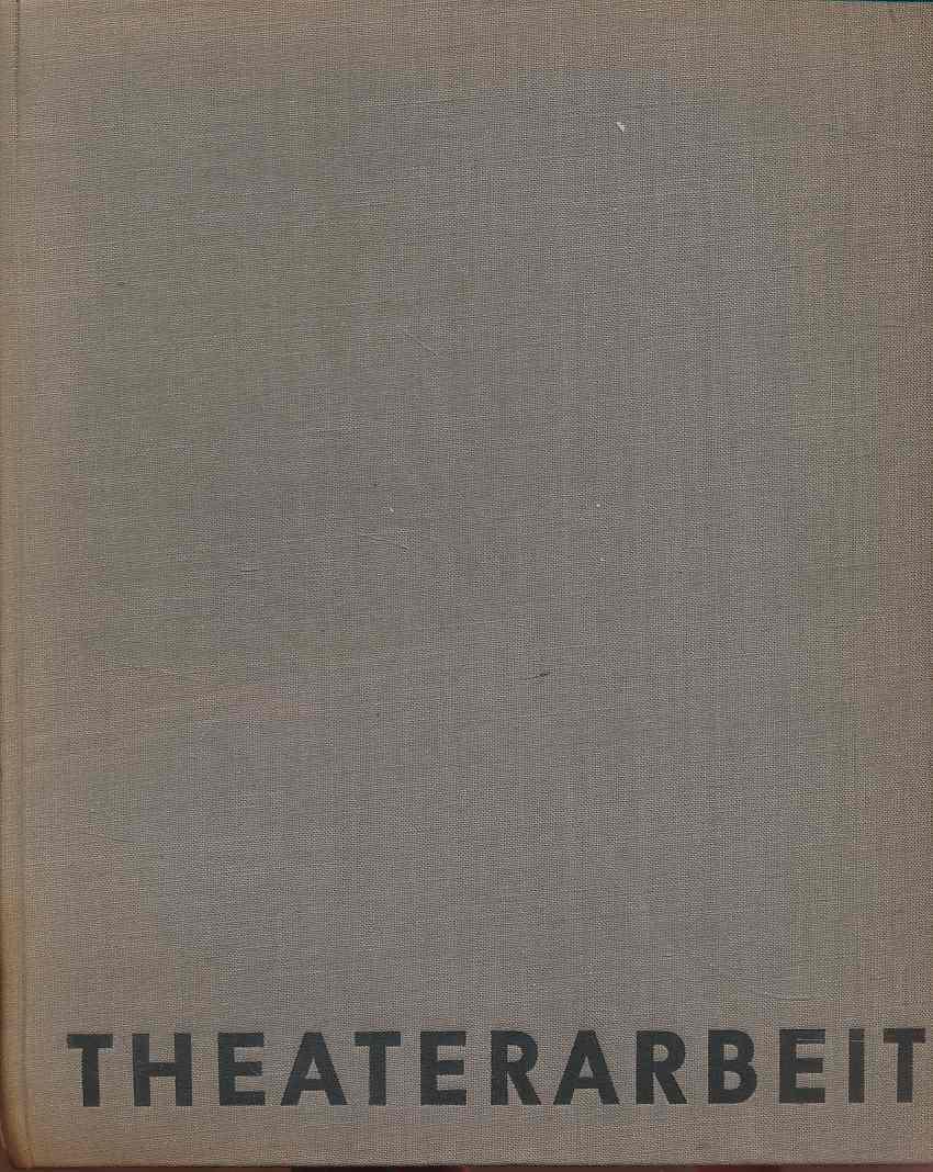 Theaterarbeit. 6 Aufführungen des Berliner Ensembles. Redaktion: Weigel, Helene (Hg.):