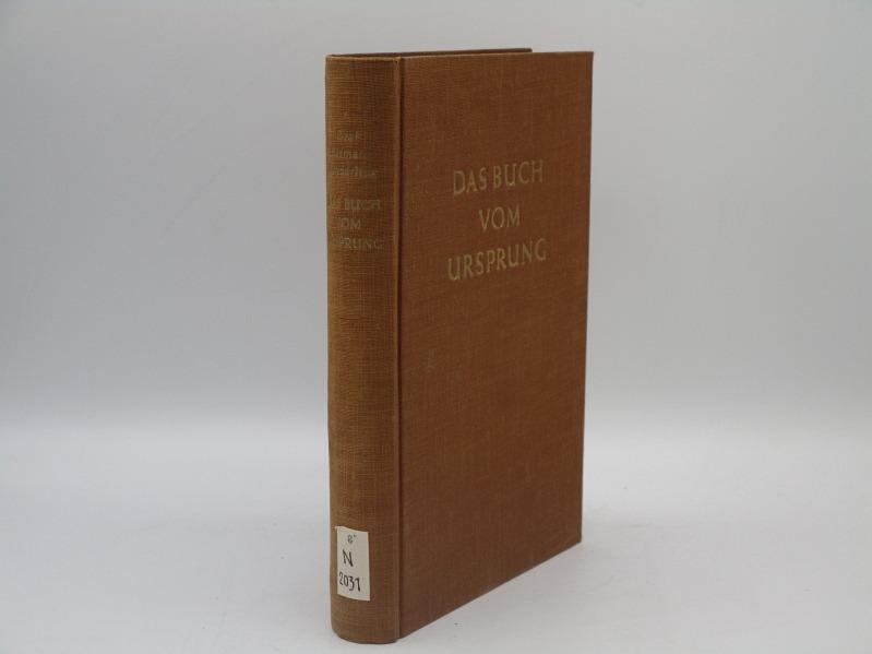Das Buch vom Ursprung.: Keyserling, Hermann: