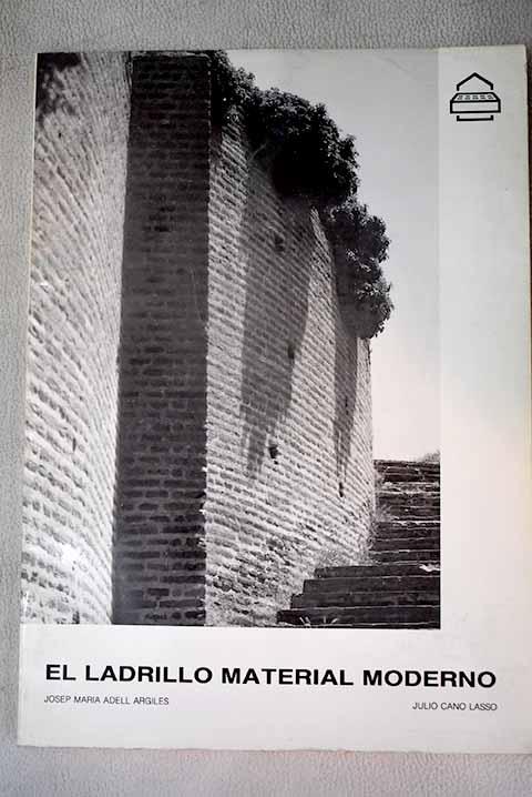 El ladrillo, material moderno - Cano Lasso, Julio