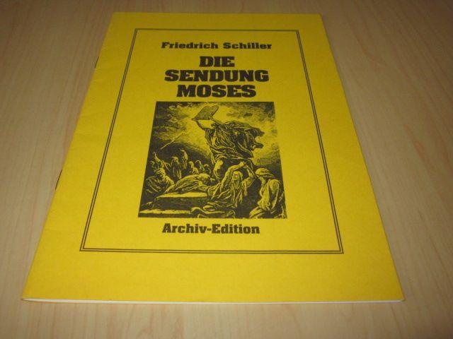 Die Sendung Moses: Schiller, Friedrich