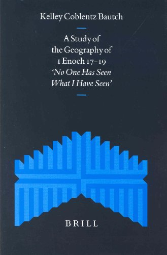 A Study of the Geography of 1 Enoch 17-19: