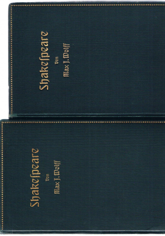 Shakespeare Der Dichter und sein Werk -: Max J. Wolff