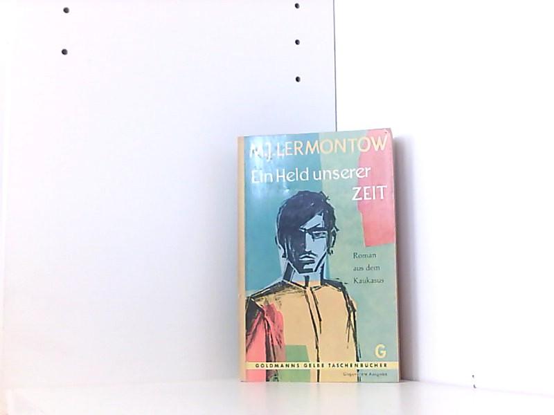 Ein Held unserer Zeit: Lermontow, M.J.: