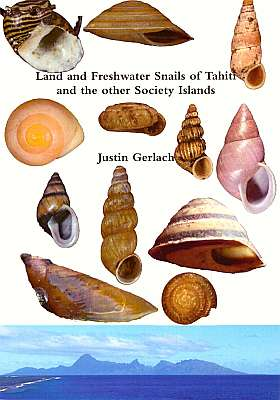 Land and Freshwater Snails of Tahiti and: Gerlach, J.