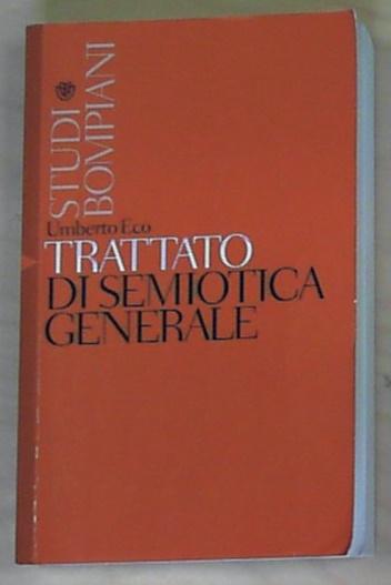 Trattato di semiotica generale - Eco, Umberto