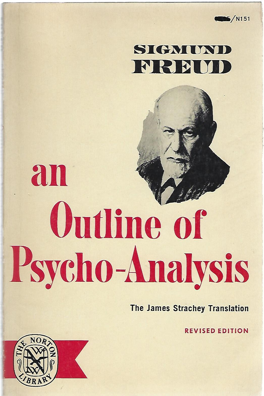 AN OUTLINE OF PSYCHO-ANALYSIS: Freud, Sigmund