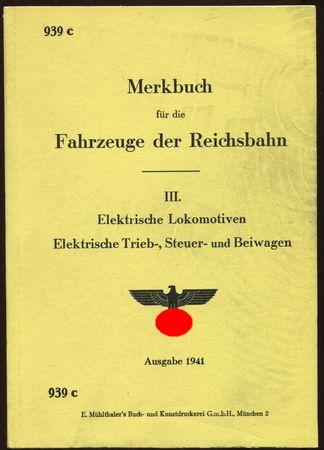 Merkbuch für die Fahrzeuge der Reichsbahn. III.: Deutsche Reichsbahn: