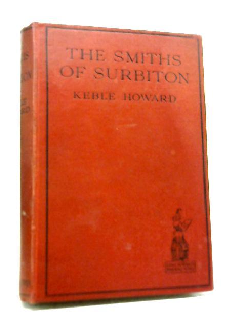 The Smiths of Surbiton: Keble Howard