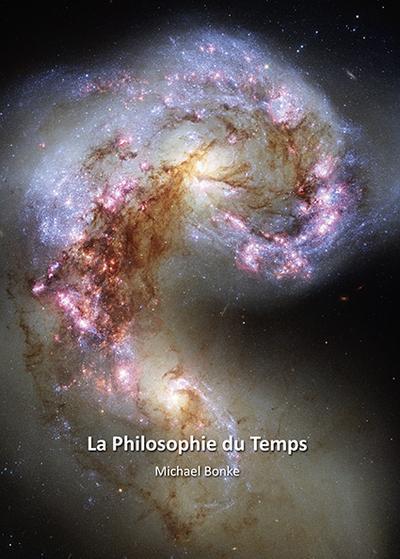 La Philosophie du Temps - Michael Bonke
