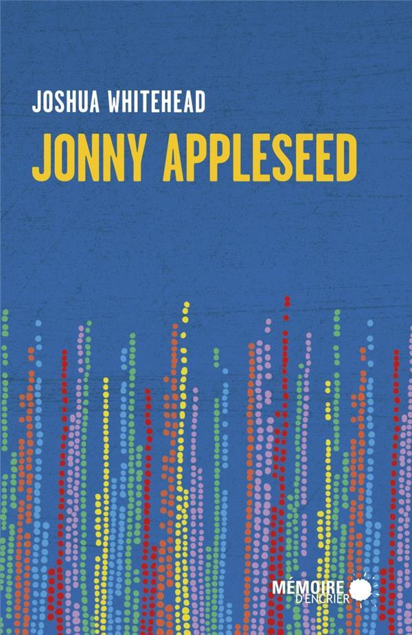 Jonny Appleseed - Whitehead, Joshua