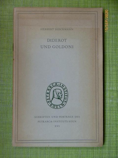 Diderot und Goldoni. (= Schriften und Vorträge: Dieckmann, Herbert:
