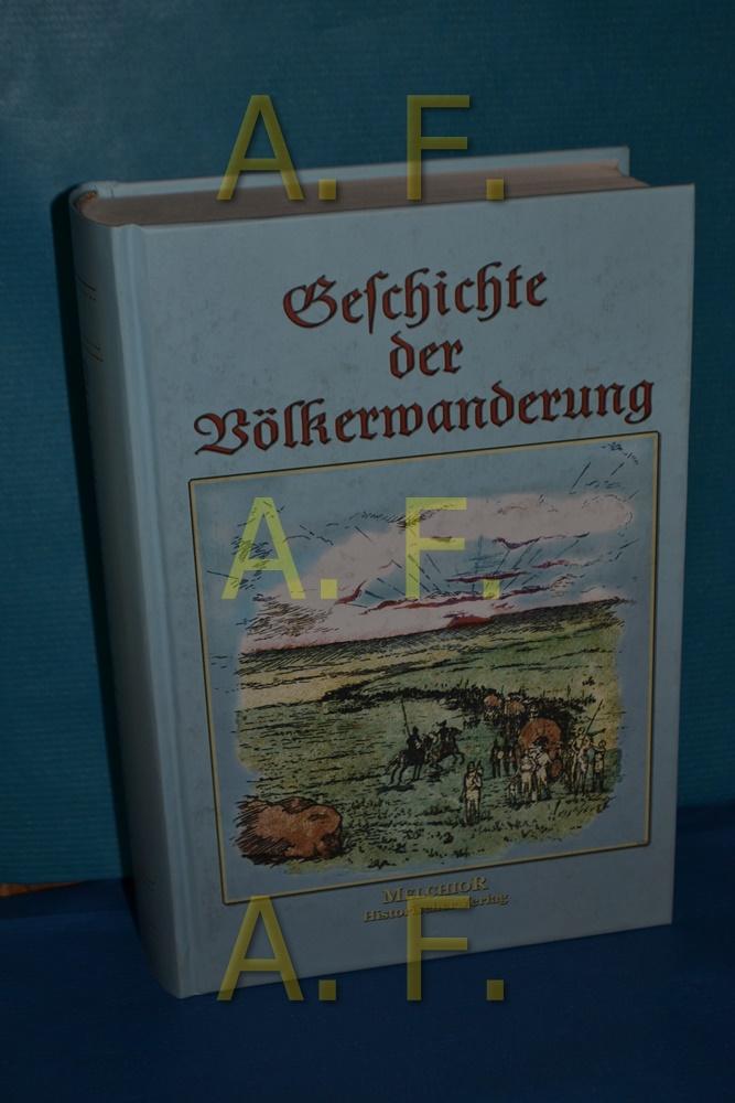 Geschichte der Völkerwanderung: Prutz, Hans: