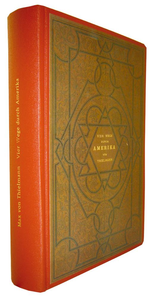 Vier Wege durch Amerika: Freiherr Max von