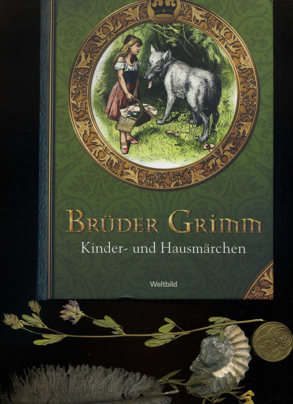 Brüder Grimm Kinder- und Hausmärchen In der: Brüder Grimm: