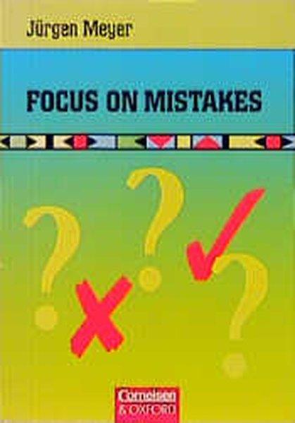 Focus on Mistakes, Arbeitsbuch: Jürgen, Meyer,: