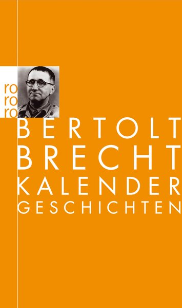 Kalendergeschichten: Brecht: