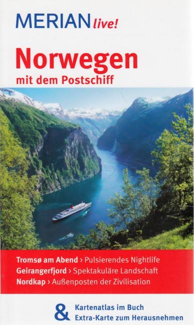 MERIAN live! ~ Norwegen mit dem Postschiff : Mit Kartenatlas im Buch und Extra-Karte zum Herausnehmen. - Schröder, Ralf
