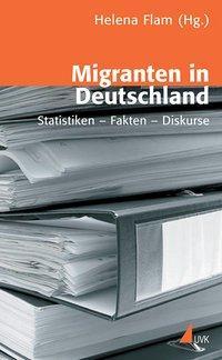 Migranten in Deutschland - Flam, Helena