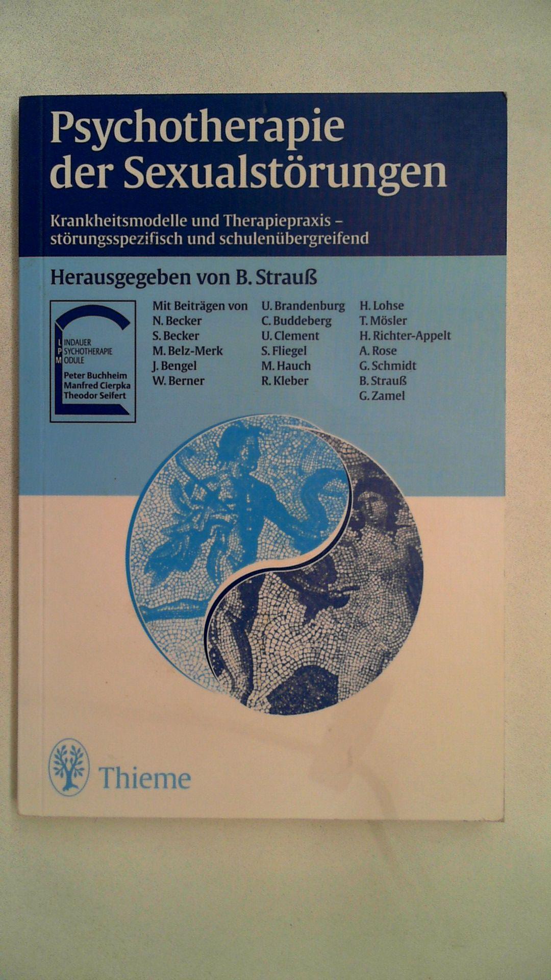 Psychotherapie der Sexualstörungen,: Strauß, Bernhard: