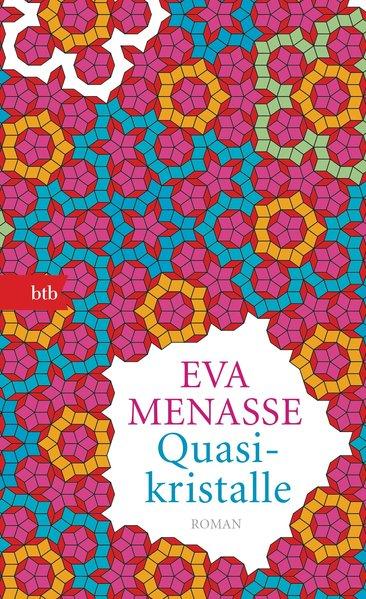 Quasikristalle: Roman - Geschenkausgabe: Menasse, Eva: