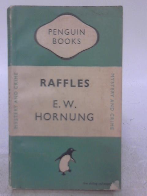 Raffles: E. W. Hornung