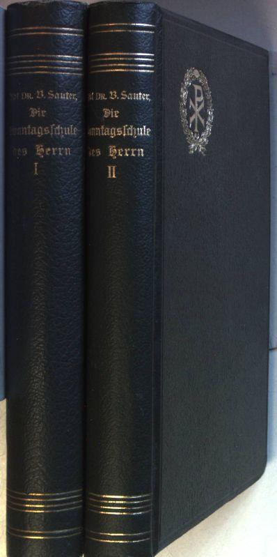 Die Sonntagsschule des Herrn oder die Sonn-: Sauter, Benediktus: