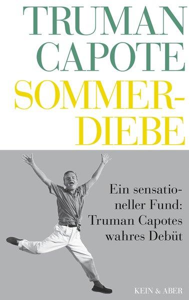 Sommerdiebe: Truman, Capote: