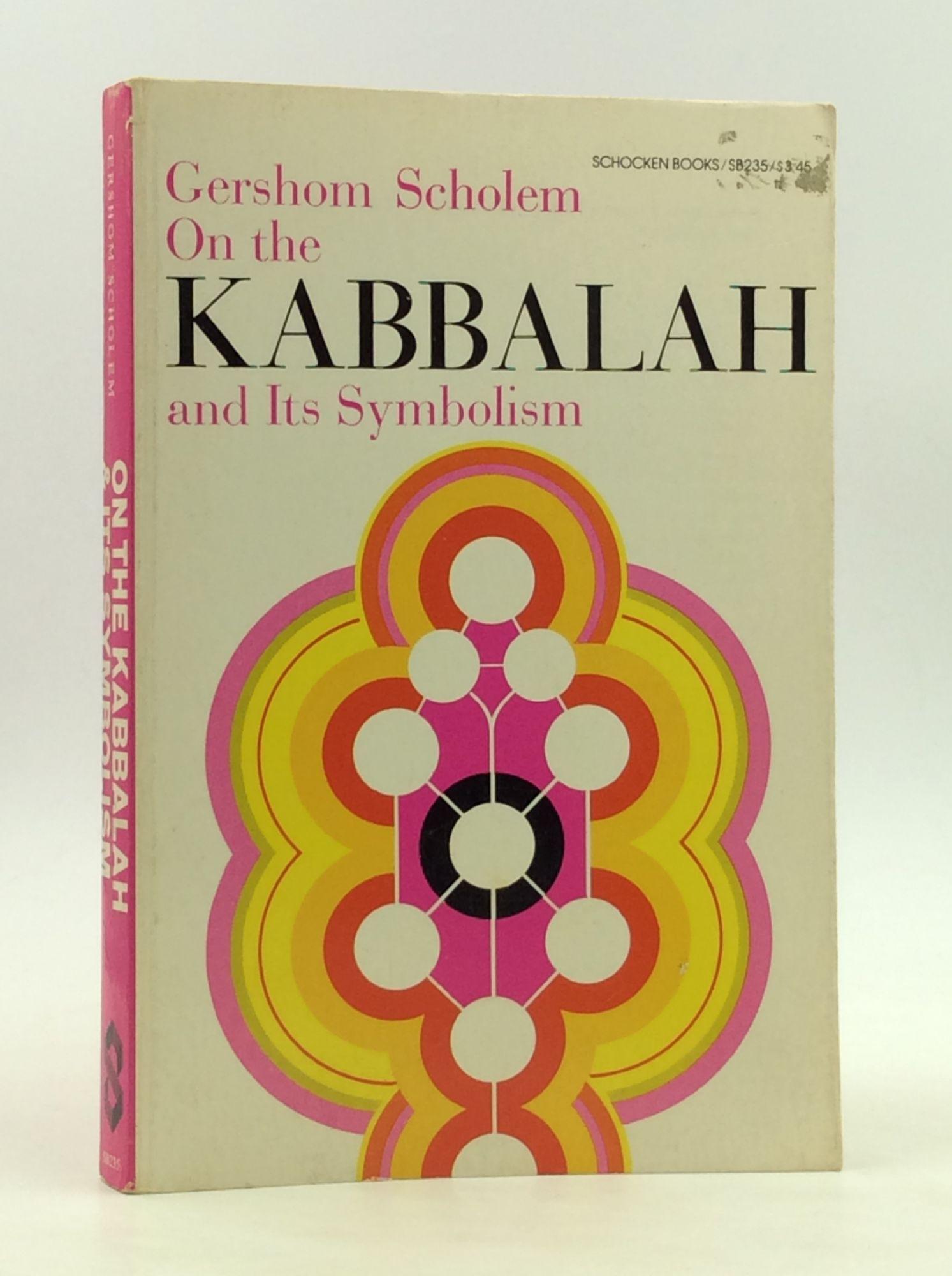 ON THE KABBALAH AND ITS SYMBOLISM: Gershom Scholem