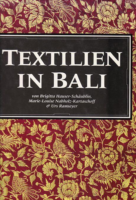 Textilien in Bali.: Hauser-Schäublin, Brigitta, Marie-Louise