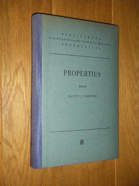 Sex. Propertii Elegiarvm Libri IV: Propertius (Sextus Aurelius