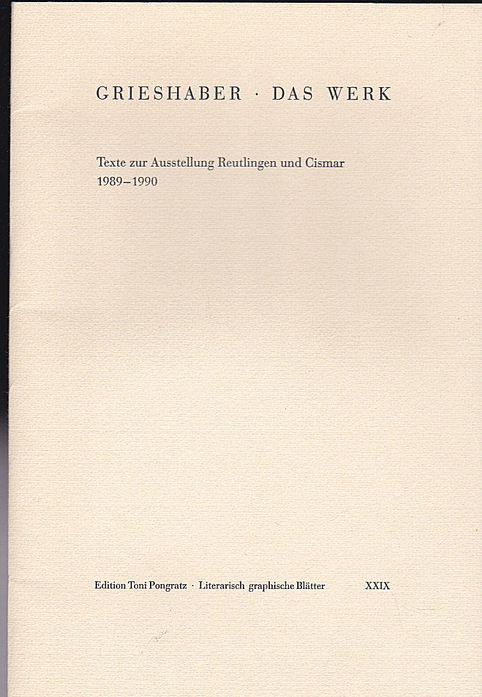 Grieshaber - Das Werk. Text zur Ausstellung: Grieshaber, HAP: