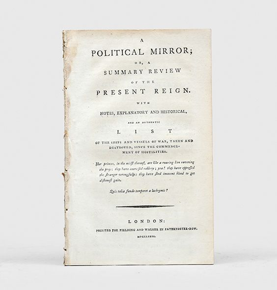 A Political Mirror; or, a Summary Review: MILES, William Augustus.