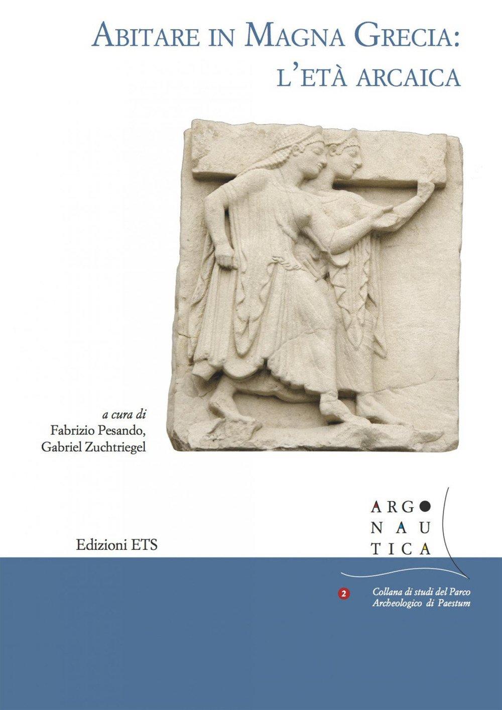 Abitare in Magna Grecia: l'età arcaica