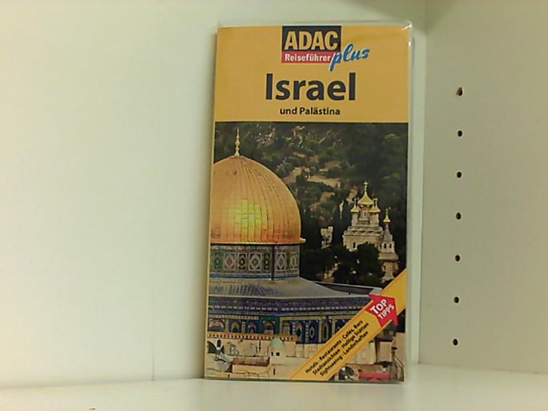ADAC Reiseführer plus Israel und Palästina: Mit extra Karte zum Herausnehmen - Studemund-Halevy, Michael