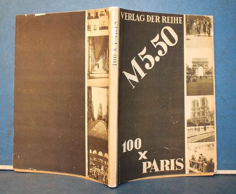 100 x Paris. Die Reihe der Hundert.: Krull, Germaine