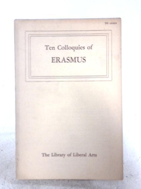 Ten Colloquies of Erasmus: Erasmus