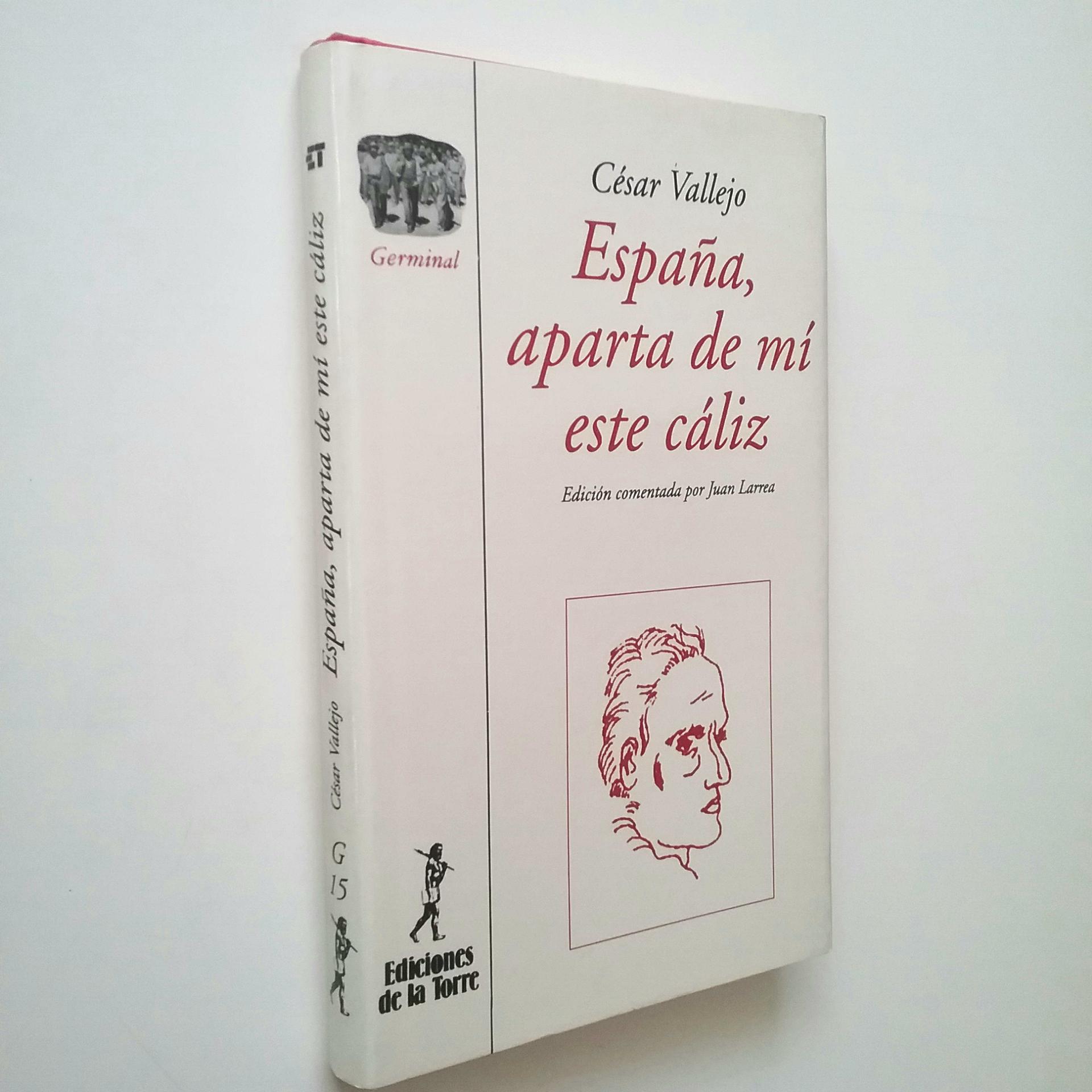 España, aparta de mí este cáliz - César Vallejo (Edición comentada por Juan Larrea)