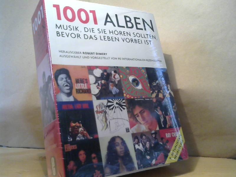1001 Alben: Musik, die Sie hören sollten,: Robert, Dimery:
