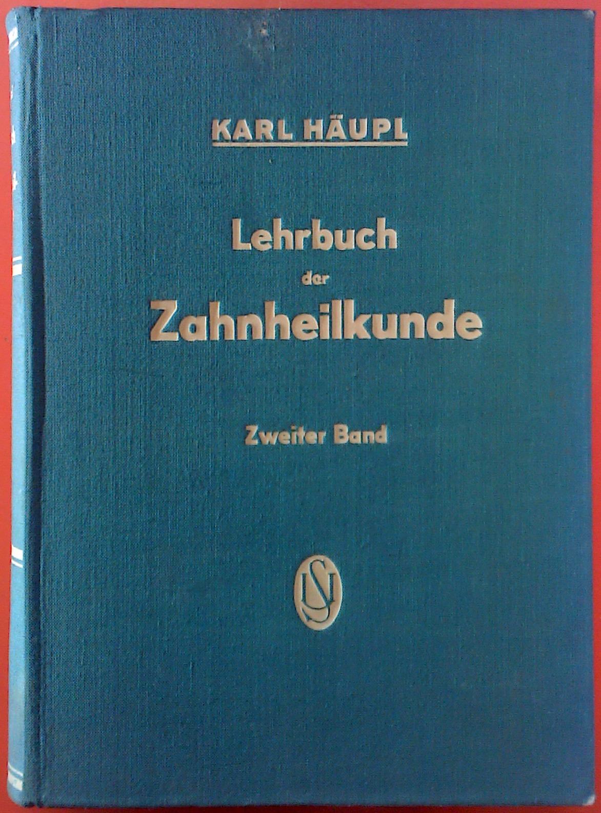 Lehrbuch der Zahnheilkunde. Zweiter Band. Mit 777: Professor Dr. med.