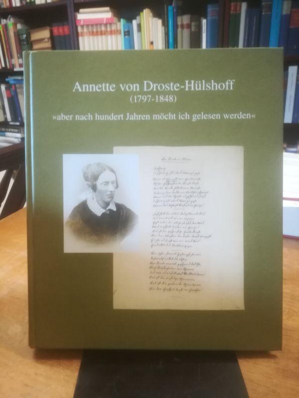 """Annette von Droste-Hülshoff (1797-1848). """"aber nach hundert: Plachta, Bodo (Hrsg.):"""