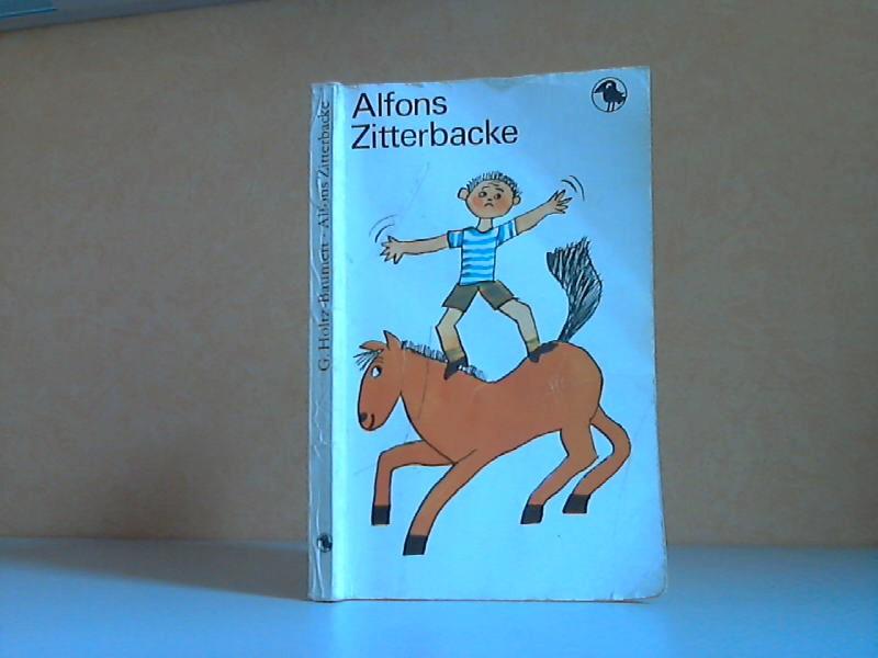 Alfons Zitterbacke - Die heiteren Geschichten eines: Holtz-Baumert, Gerhard;