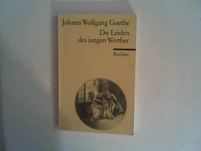 Die Leiden des jungen Werther: GOETHE, Johann W.: