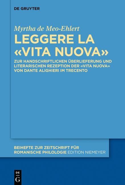 Leggere la «Vita Nuova» - de Meo-Ehlert, Myrtha