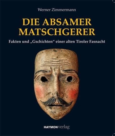 Die Absamer Matschgerer - Zimmermann, Werner