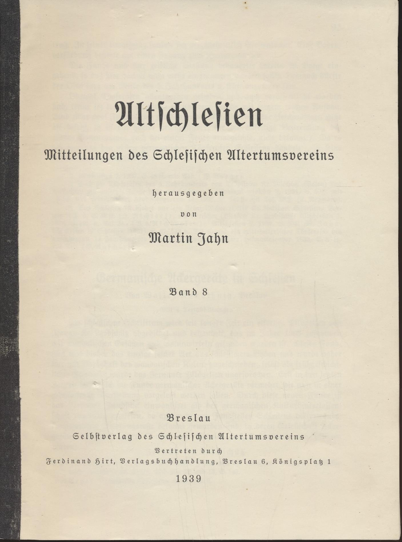 Altschlesien: Mitteilungen des Schlesischen Altertumsvereins Band 8: Jahn, Martin